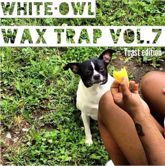 WAX TRAP VOL.7 TOAST LIFE